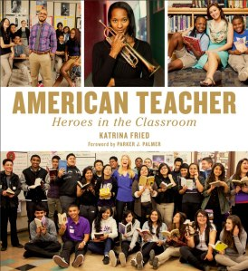 American Teacher by Katrina Fried